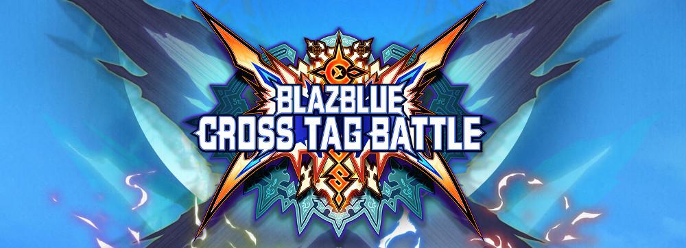 BlazBlue: Cross Tag Battle: A Retrospectivereview