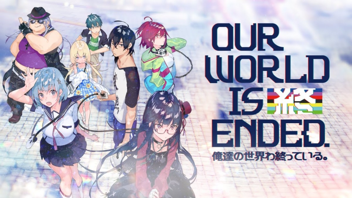 Our World is Ended review – Ultra Climaxblade X-Calibur Ecstasy Z!